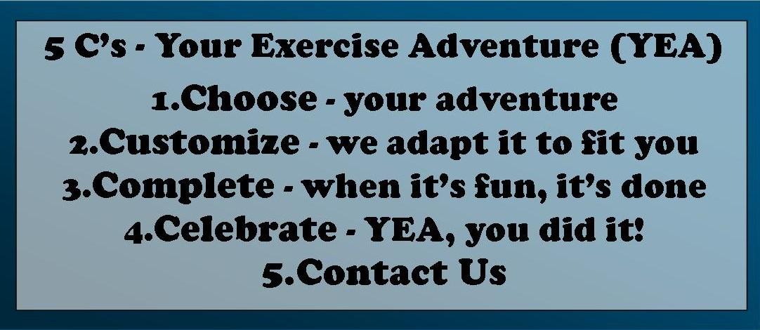 The 5 C's Of Your Exercise Adventures(YEA)